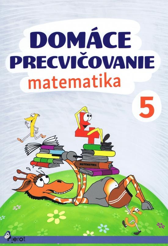 Domáce precvičovanie - Matematika 5.ročník