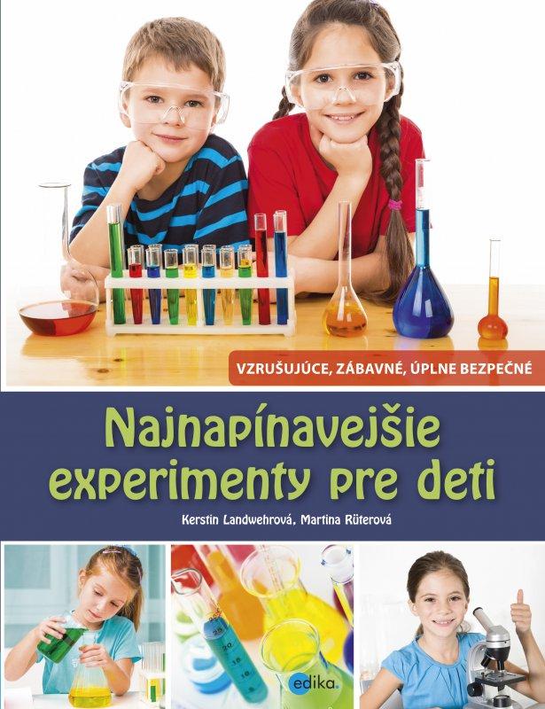 Najnapínavejšie experimenty pre deti