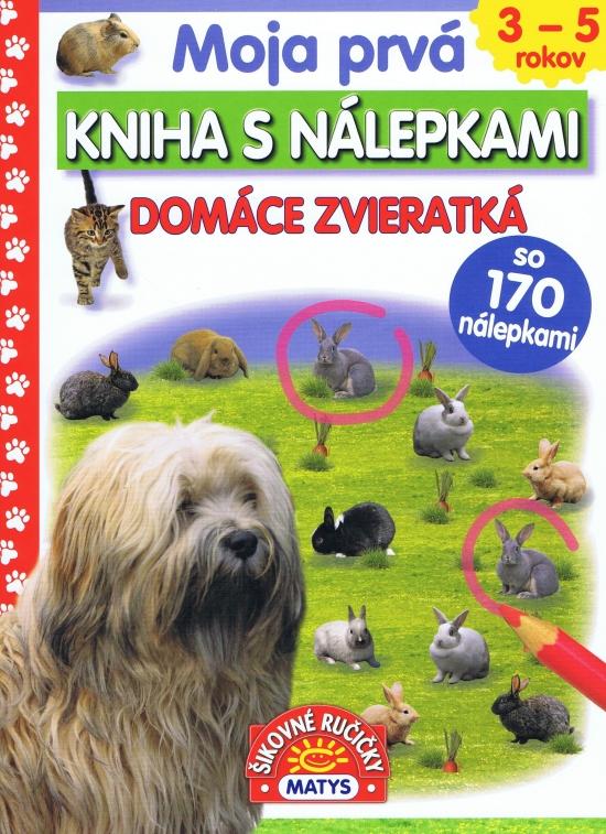 Moja prvá kniha s nálepkami - Domáce zvieratká