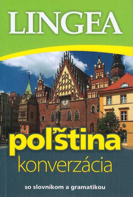 Poľština-konverzácia so slovníkom a gramatikou - 3. vyd.
