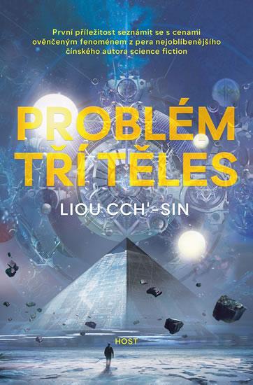 Problém tří těles (Vzpomínka na zemi 1.díl) - Liou Cch´-Sin