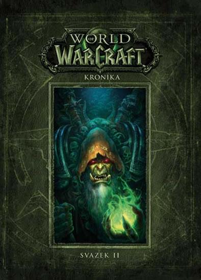 World of WarCraft - Kronika 2 - Chris Metzen, Matt Burns, Robert Brooks