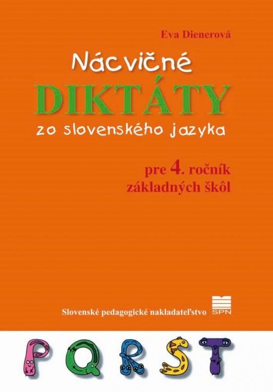 Nácvičné diktáty zo slovenského jazyka pre 4. ročník ZŠ, 2.vyd. - Eva Dienerová