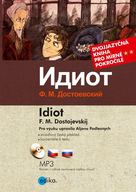 Idiot - Fiodor Michajlovič Dostojevskij