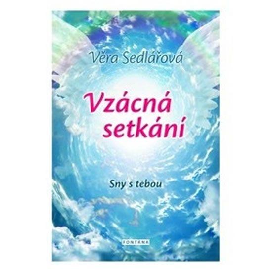 Vzácná setkání - Sny s tebou - Věra Sedlářová