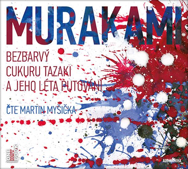 Bezbarvý Cukuru Tazaki a jeho léta putování - CDmp3 (Čte Martin Myšička) - Haruki Murakami