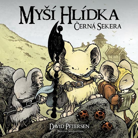 Myší hlídka 3 - Černá sekera - David Petersen