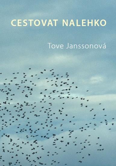 Cestovat nalehko - Tove Janssonová
