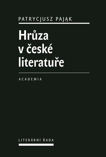 Hrůza v české literatuře - Patrycjusz Pajak