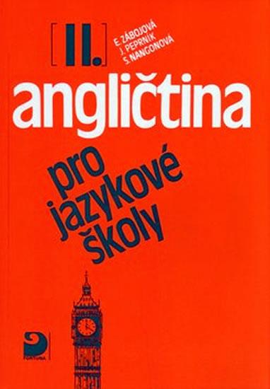 Angličtina pro jazykové školy II. - Učebnice - Jaroslav Peprník, Vacková Eva