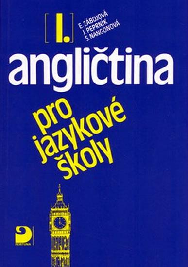 Angličtina pro jazykové školy I. - Učebnice - Jaroslav Peprník, Vacková Eva