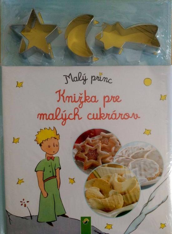 Malý princ - Knižka pre malých cukrárov