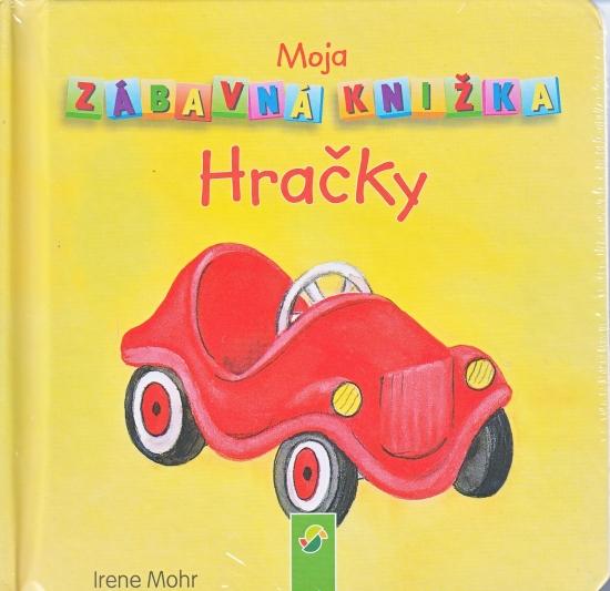 Moja zábavná knižka- hračky