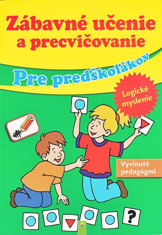 Zábavné učenie a precvičovanie pre predškolákov-Logické myslenie