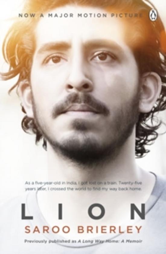 Lion: A Long Way Home - Saroo Brierley