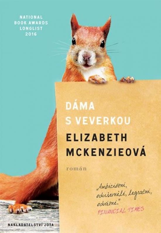 Dáma s veverkou - Elizabeth McKenzie