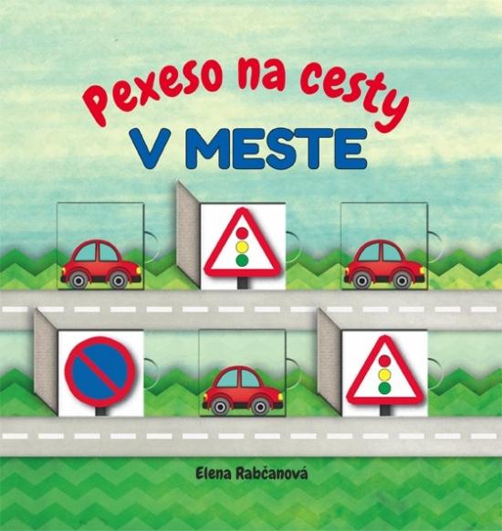 Pexeso na cesty: V MESTE - Elena Rabčanová