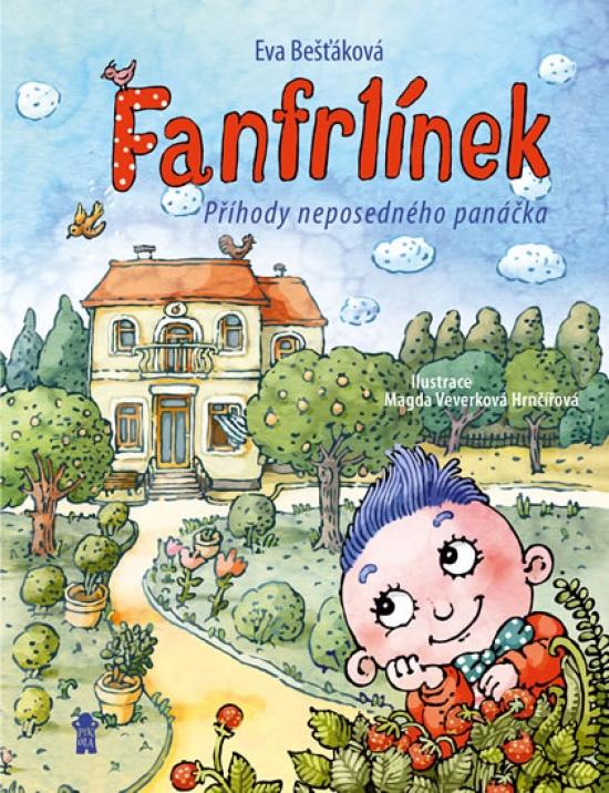 Fanfrlínek - Příhody neposedného panáčka - Eva Bešťáková