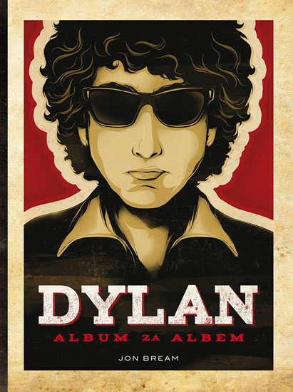 Dylan. Album za albem - Jon Bream