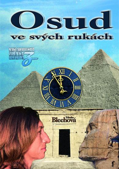 Osud ve svých rukách - Zdenka Blechová