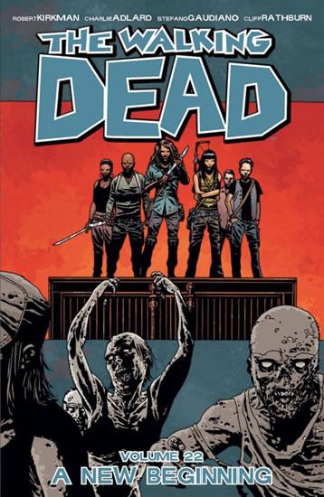 Živí mrtví 22 - Nový začátek