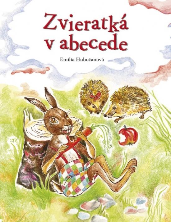 Zvieratká v abecede - Emília Hubočanová 9692858b0d7