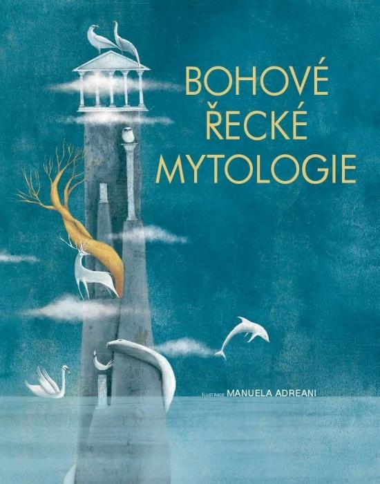 Bohové Řecké Mytologie - Manuela Adreani