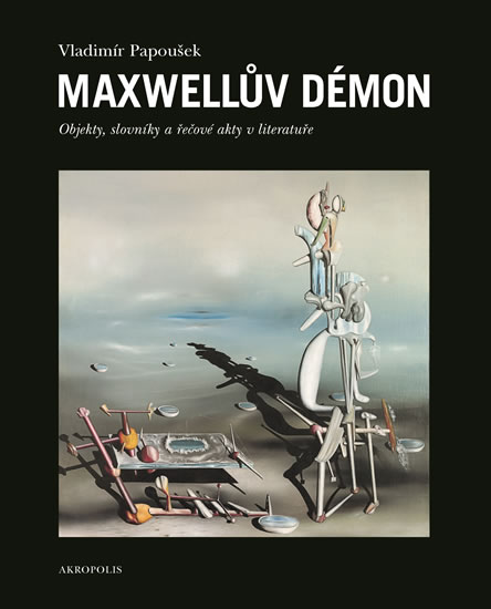 Maxwellův démon - Objekty, slovníky a řečové akty v literatuře