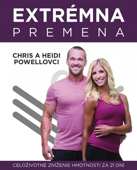 Extrémna premena - celoživotné zníženie hmotnosti za 21 dní - Chris a Heidi Powellovci