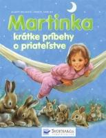 Martinka - krátke príbehy o priateľstve
