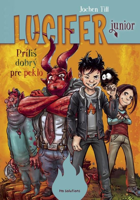 Lucifer junior - Príliš dobrý pre peklo - Jochen Till