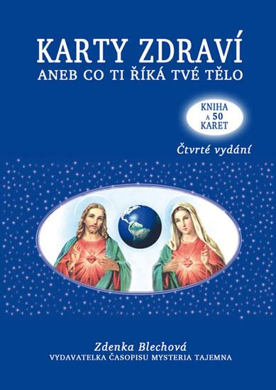 Karty zdraví aneb co ti říká tvé tělo - Kniha + 50 karet - 4.vydání - Zdenka Blechová