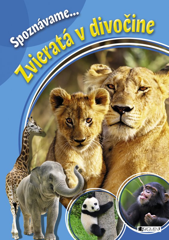 Spoznávame... Zvieratá v divočine