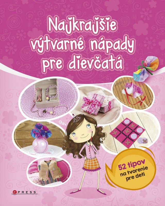 Najkrajšie výtvarné nápady pre dievčatá - Marci Peschke