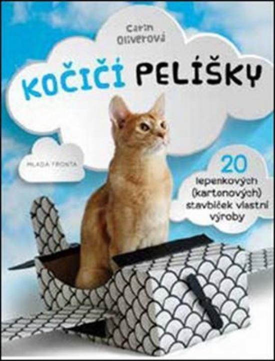 Kočičí pelíšky - Carin Oliverová