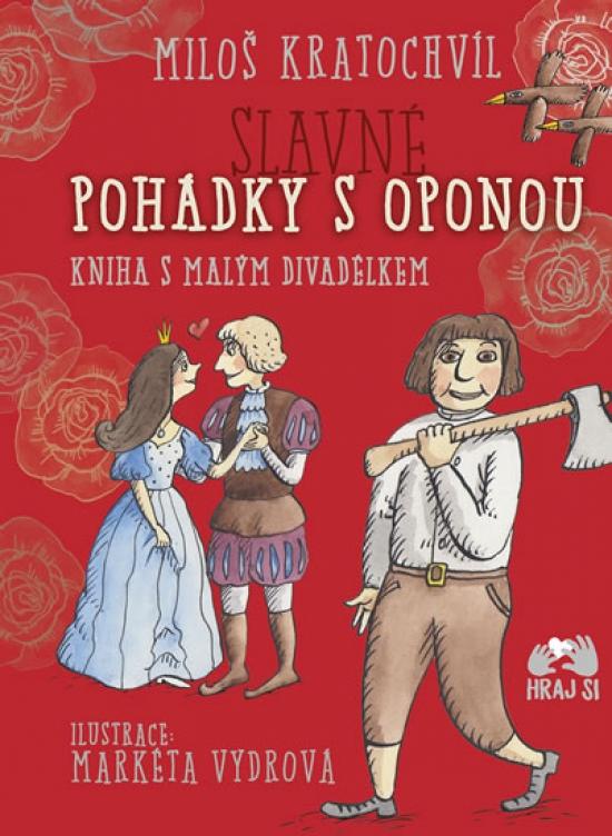 Slavné pohádky s oponou - Miloš Kratochvíl