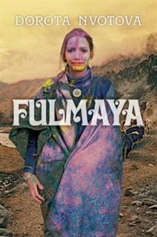 Fulmaya - Dorota Nvotová