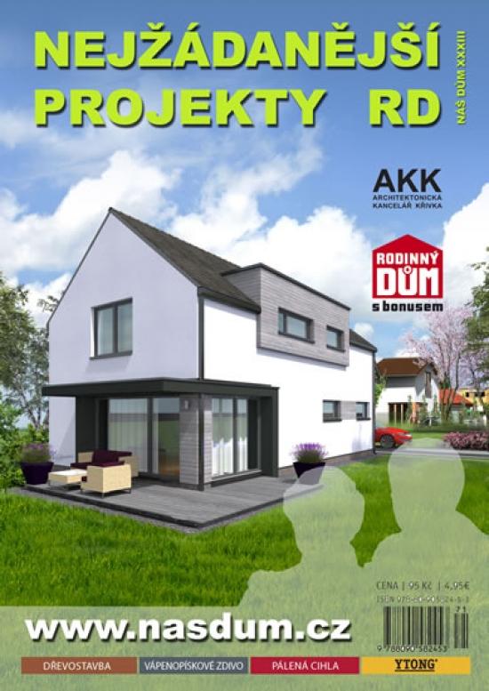 Nejžádanější projekty RD - Náš dům XXXIII.