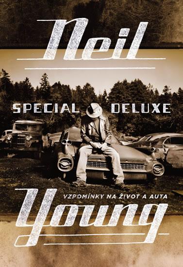 Neil Young Special Deluxe - Vzpomínky na život a auta - Neil Young