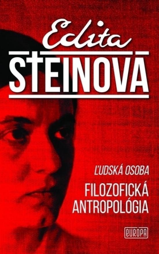 Filozofická Antropológia-Ľudská osoba - Edita Steinová