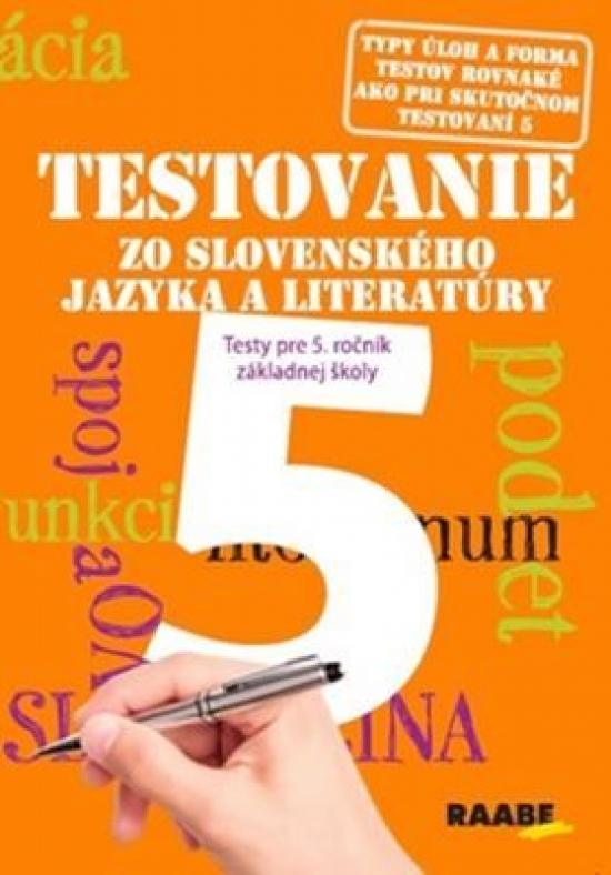 Testovanie 5 - Slovenský jazyk a literatúra pre 5. ročník