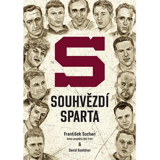 Souhvězdí Sparta - František Suchan, David Soeldner