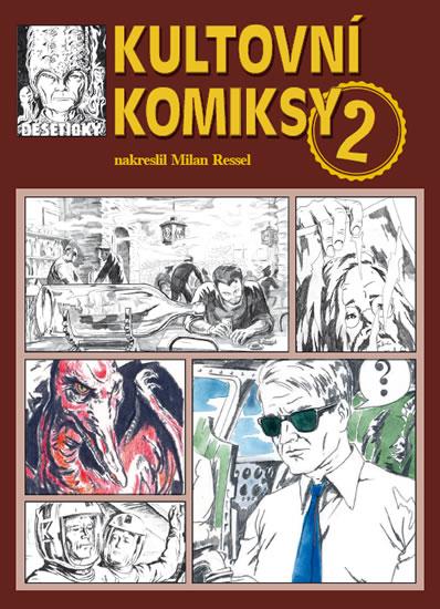 Kultovní komiksy II. - Milan Ressel