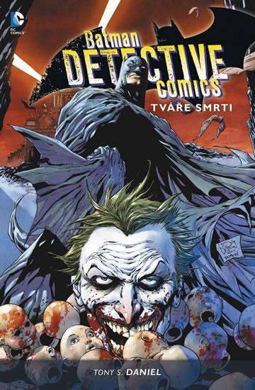Batman Detective Comics 1 - Tváře smrti - 2.vydání - Tony S. Daniel