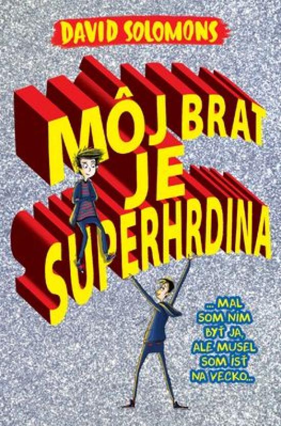 Môj brat je superhrdina - David Solomons