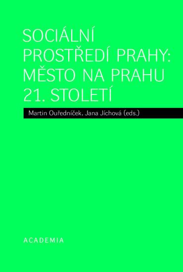 Sociální prostředí Prahy - Město na prahu 21. století