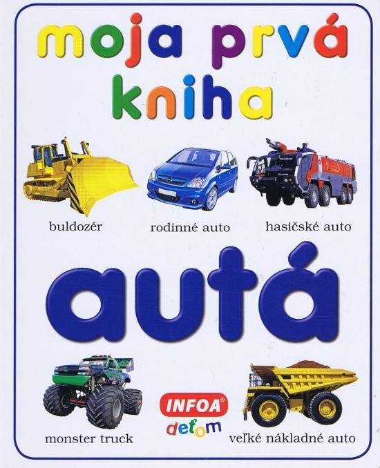 Moja prvá kniha - autá