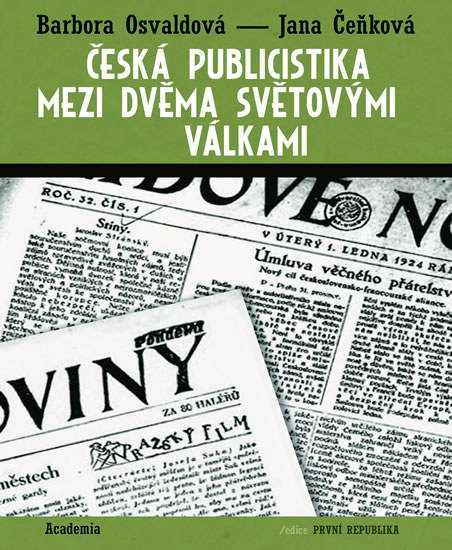 Česká publicistika mezi dvěma světovými válkami - Barbora Osvaldová, Jana Čeňková