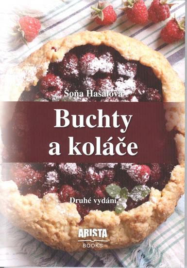 Buchty a koláče - 2.vydání - Soňa Hasalová