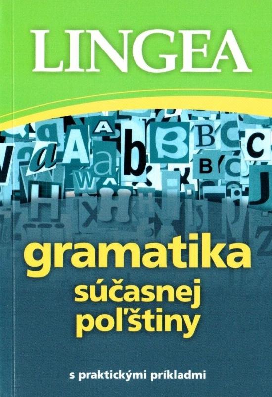 Gramatika súčasnej poľštiny s praktickými príkladmi
